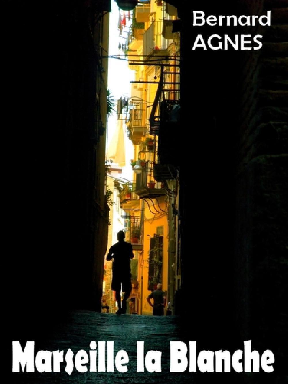 Marseille la Blanche - Les Amours de Sable - Échos de la Mémoire