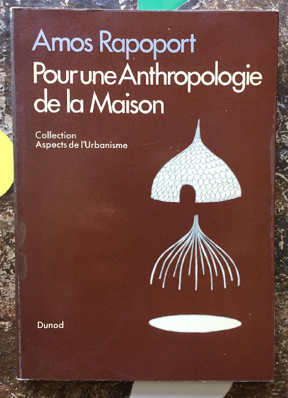 Pour une anthropologie de la maison