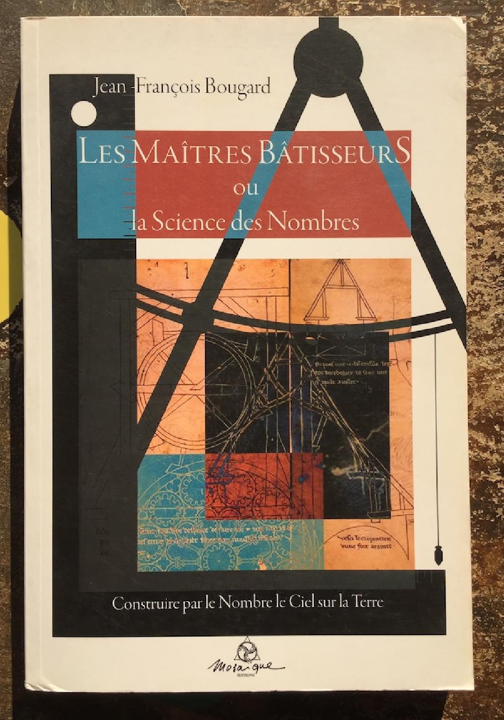 Les Maîtres Bâtisseurs ou la Science des Nombres