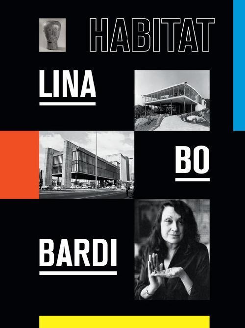 LINA BO BARDI HABITAT /ANGLAIS