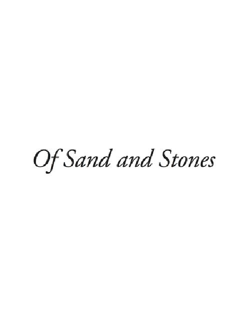 Of sand and stones