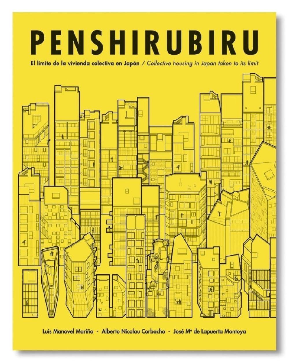Penshirubiru: El Limite de la Vivienda Colectiva en Japon / Collective housing in Japan taken to its