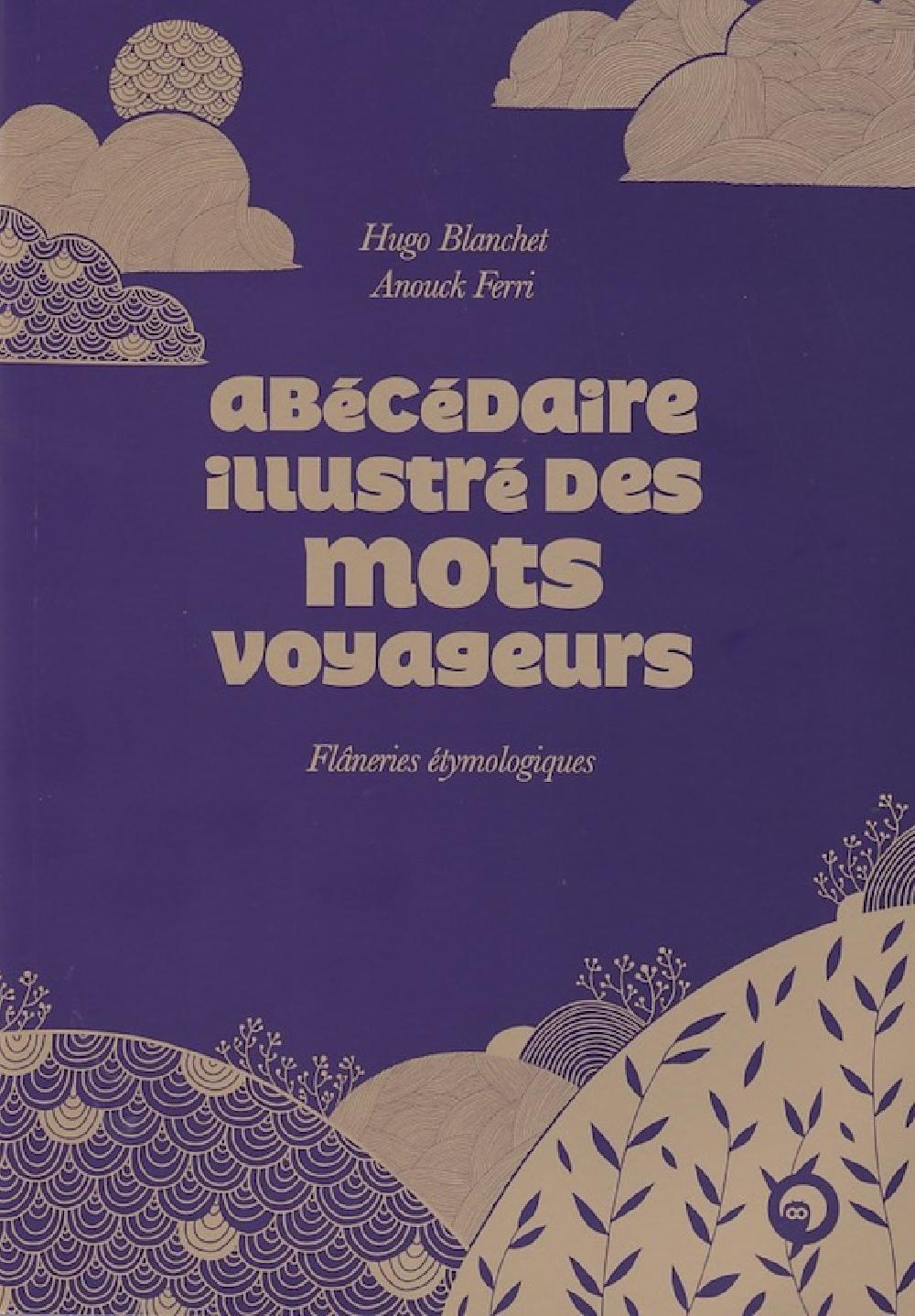 Abécédaire illustré des mots voyageurs