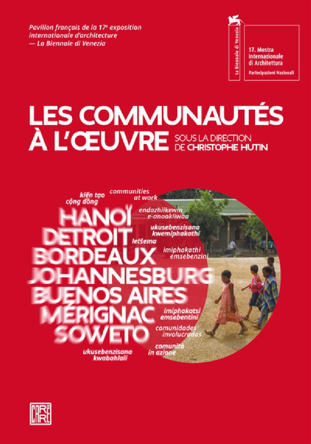 Les communautés à l'oeuvre