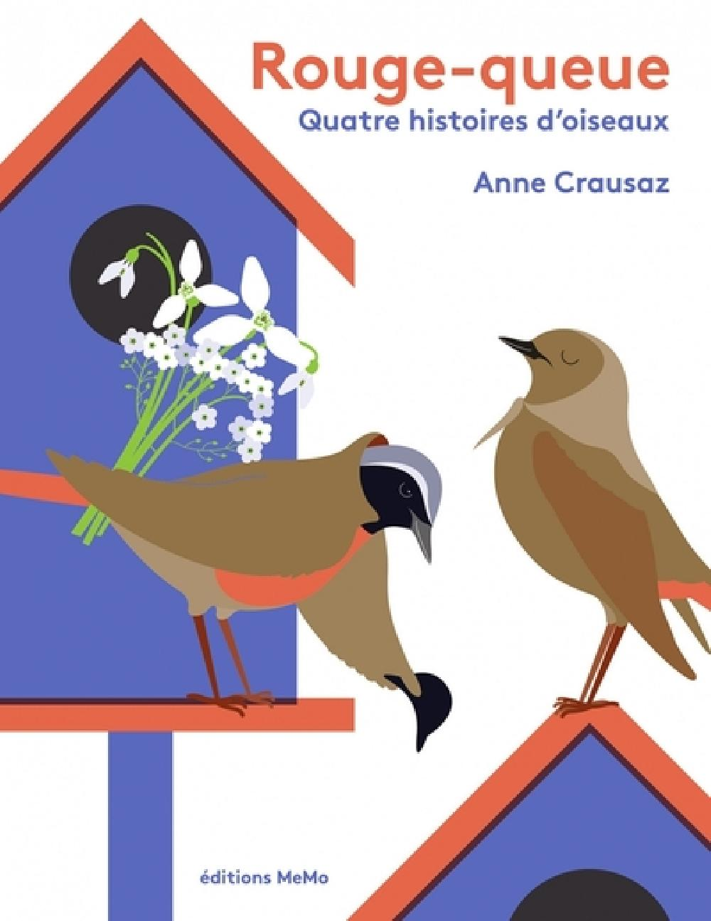 Rouge-queue - Quatre histoires d'oiseaux