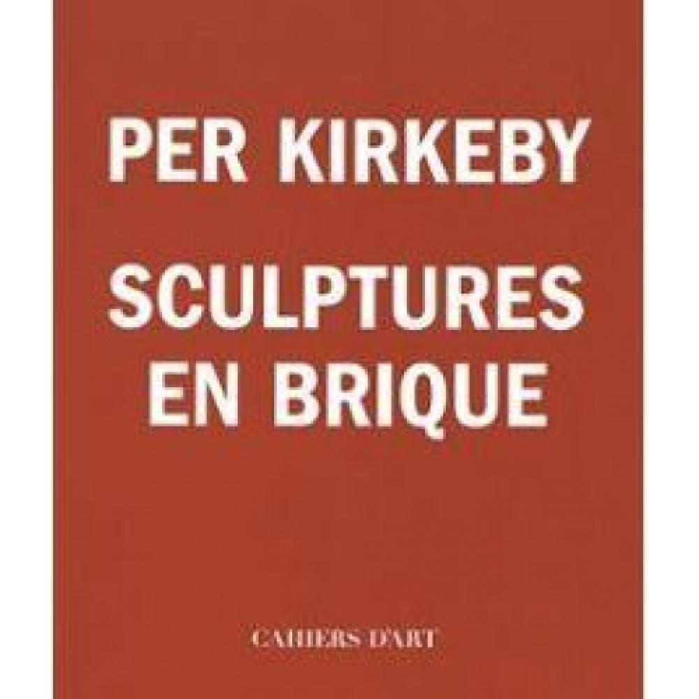Per Kirkeby - Sculptures en brique