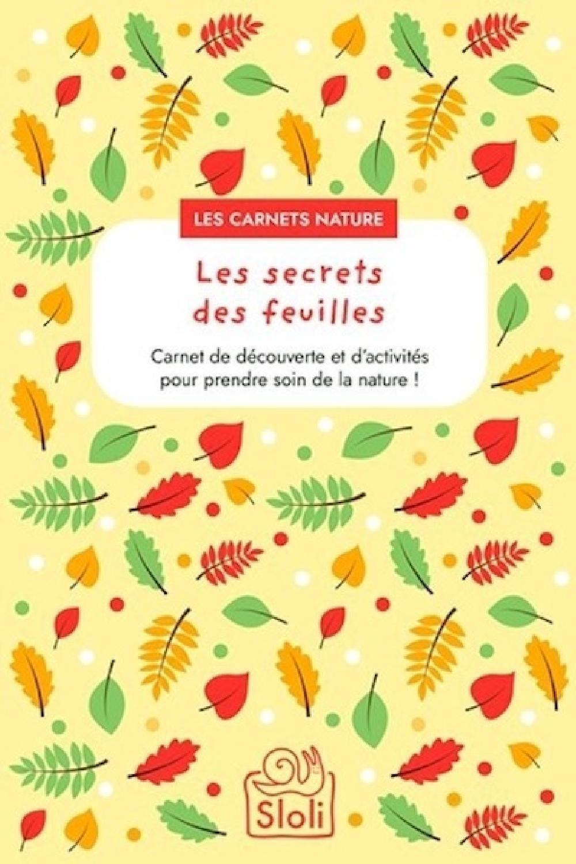 Carnet Les secrets des feuilles