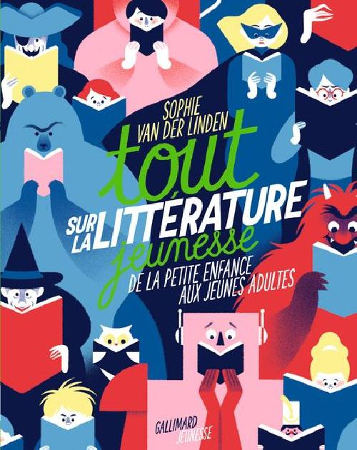 Tout sur la littérature jeunesse - De la petite enfance aux jeunes adultes