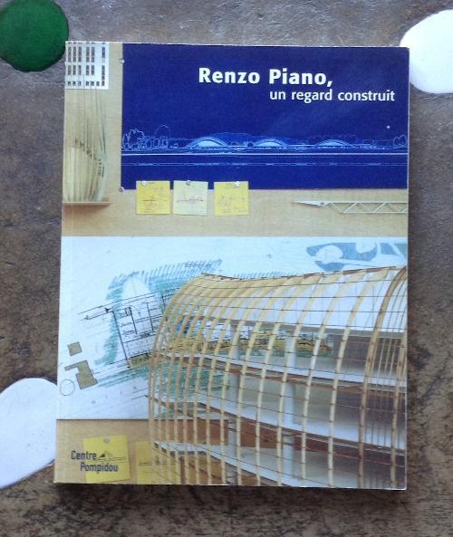 Renzo Piano, un regard construit
