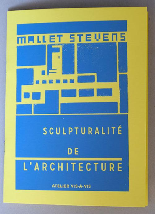 Mallet-Stevens - Sculpturalité de l'architecture