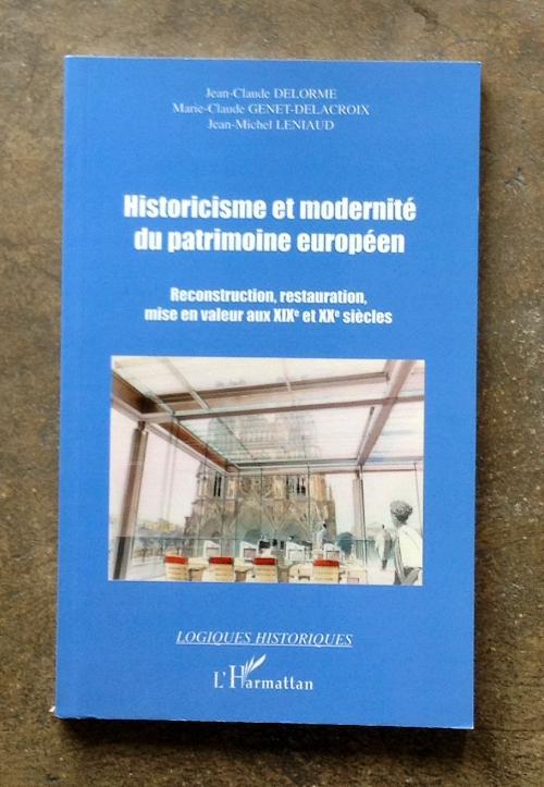 Historicisme et modernité du patrimoine européen
