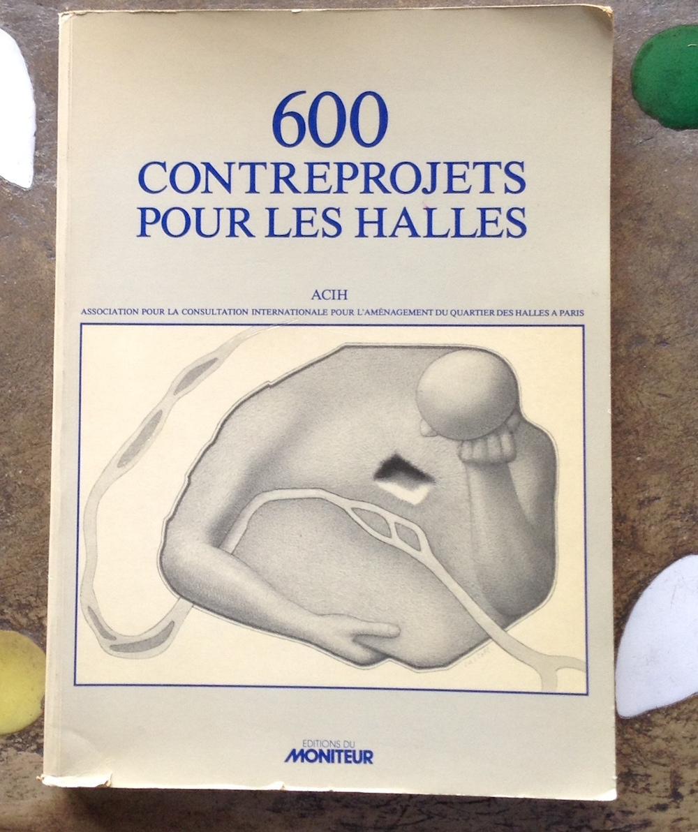 600 contreprojets pour les Halles