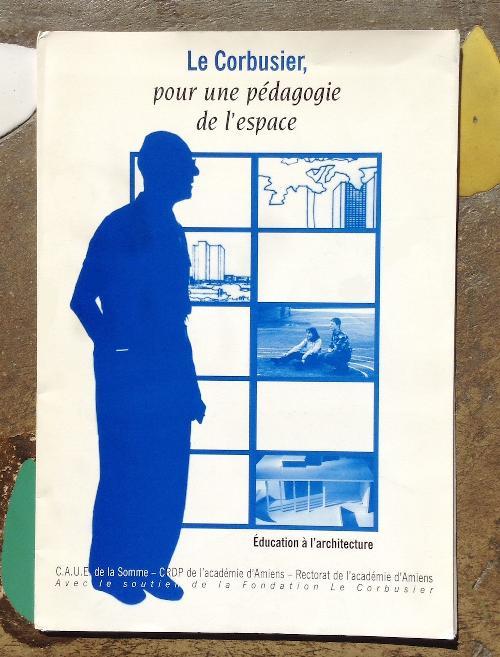 Le Corbusier, pour une pédagogie de l'espace