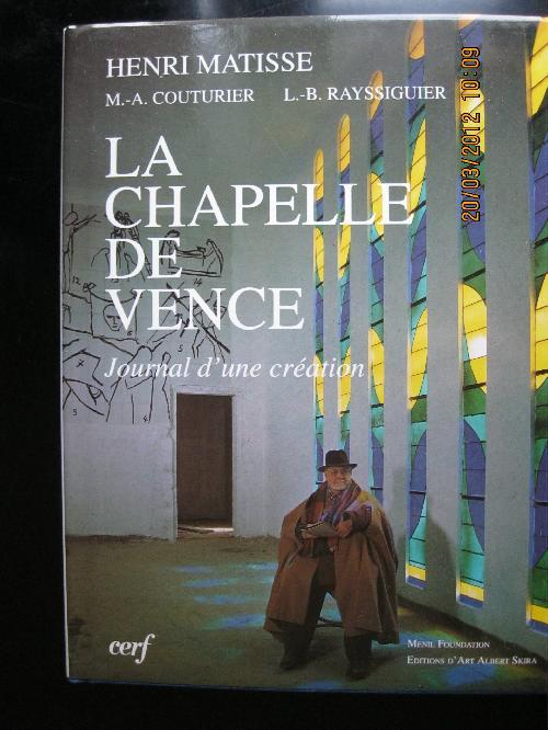 La chapelle de Vence : Journal d'une création