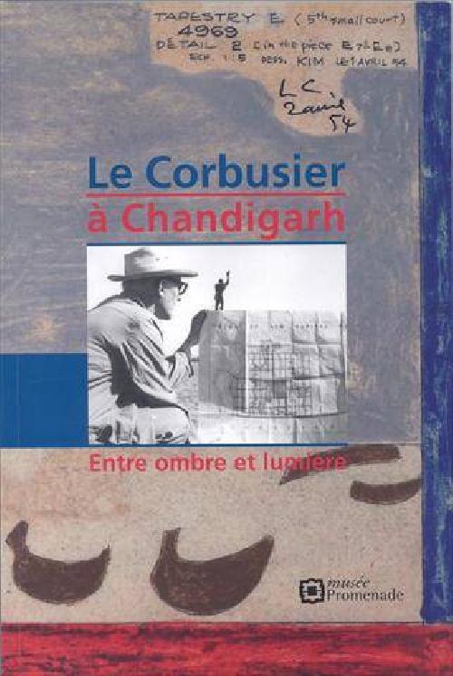 Le Corbusier à Chandigarh