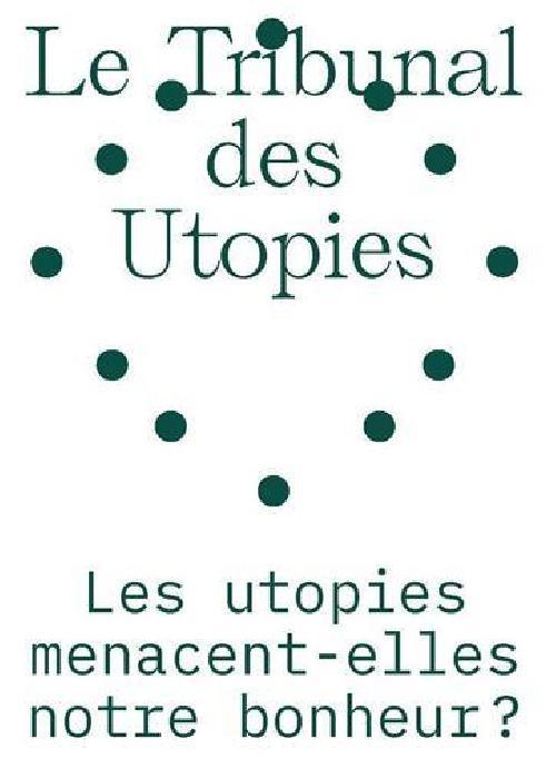 Le tribunal des utopies