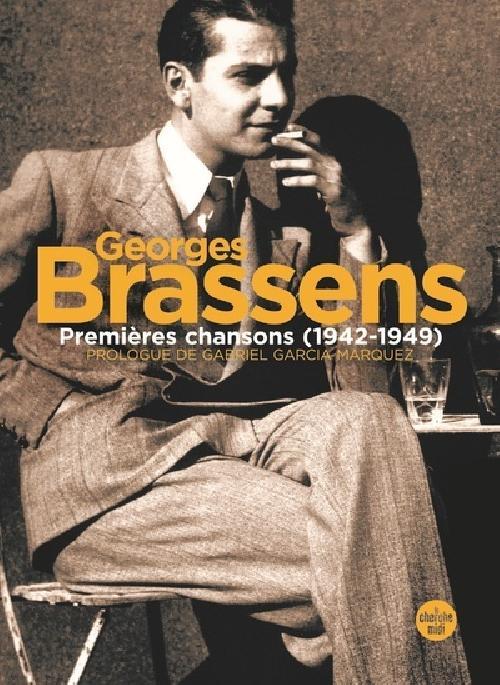 Georges Brassens - Premières chansons (1942-1949)