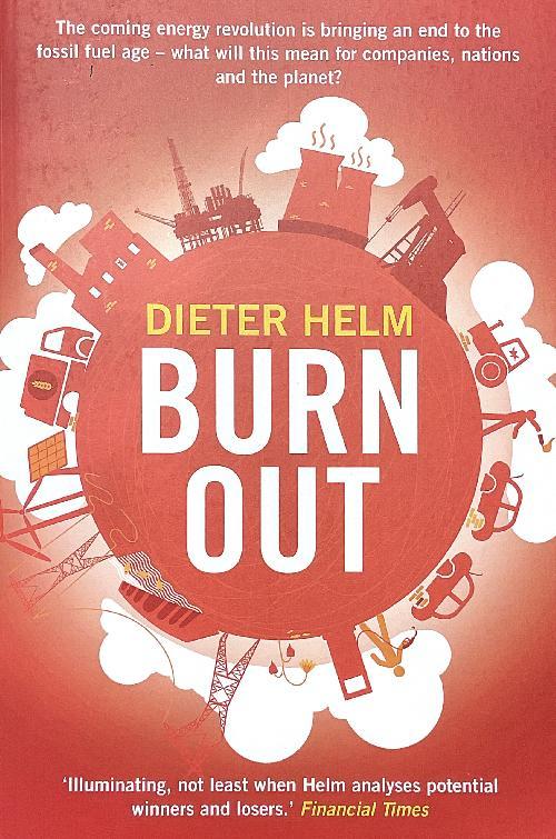 Burn OutThe Endgame for Fossil Fuels