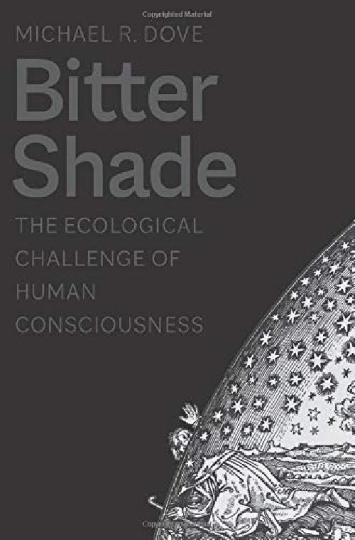 Bitter Shade - The Ecological Challenge of Human Consciousness