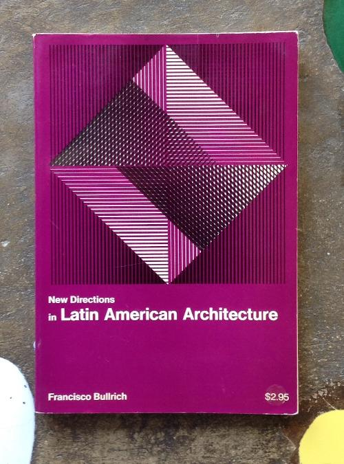 New Directions in Latin American Architecture