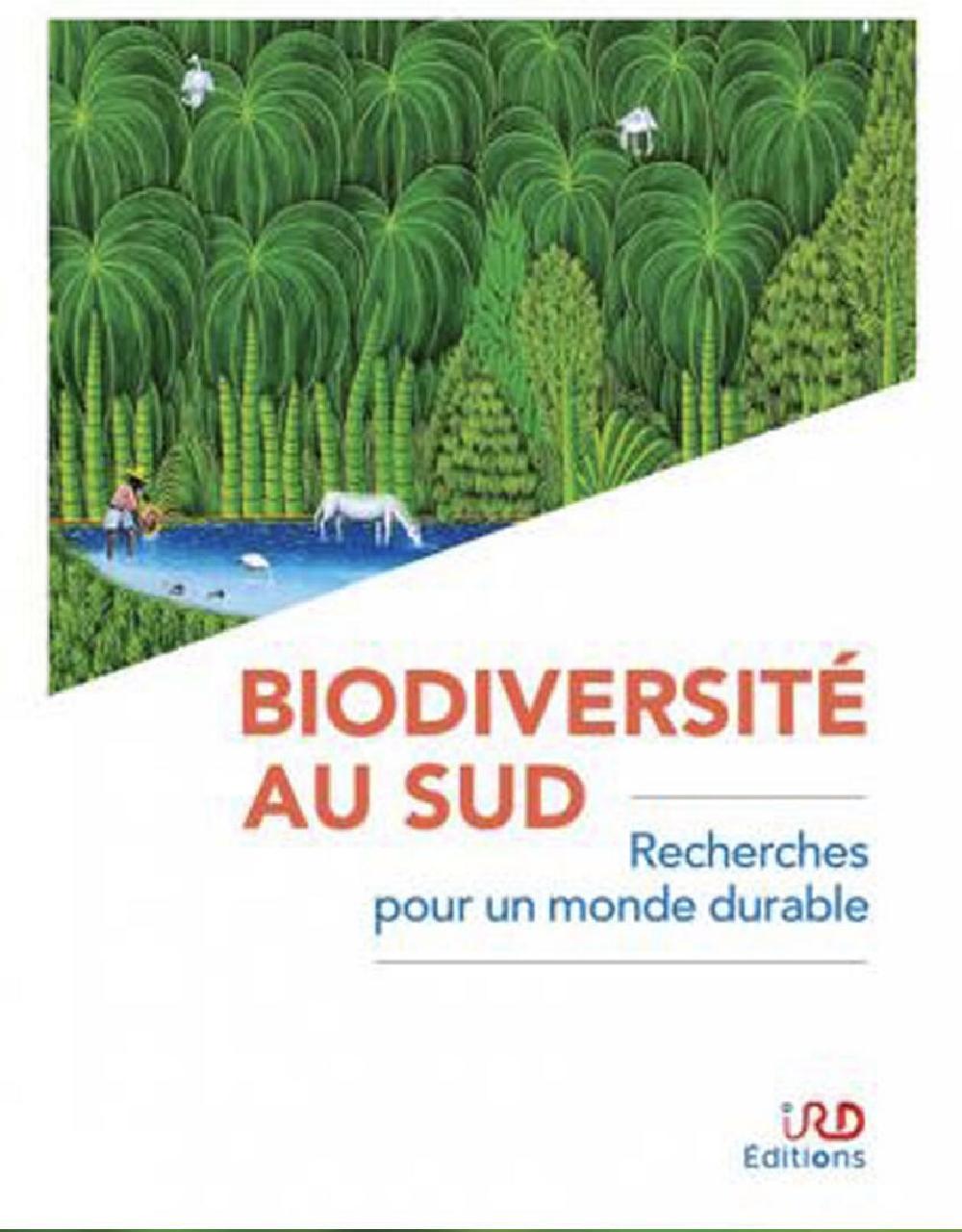 Biodiversité au Sud - Recherches pour un monde durable