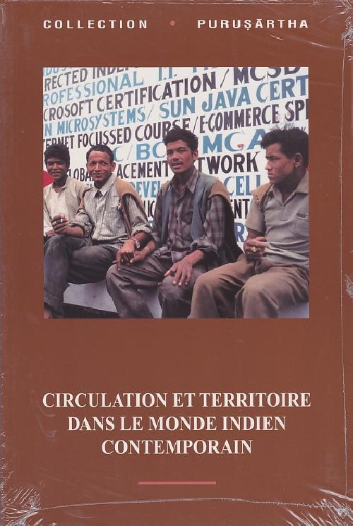 Circulation et territoire dans le monde indien contemporain