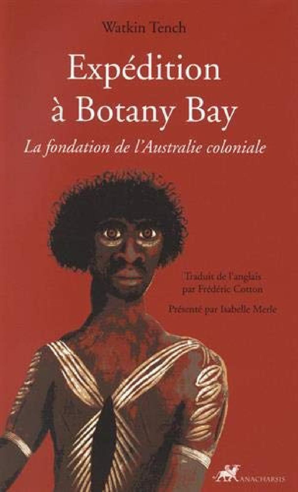 Expédition à Botany Bay - La fondation de l'Australie coloniale