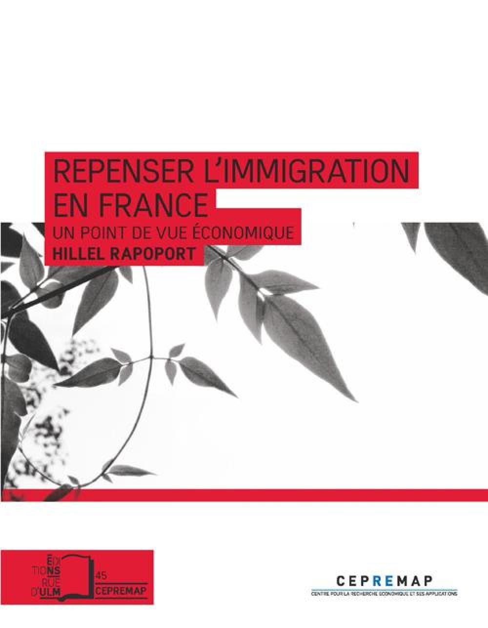 Repenser l'immigration en France - Un point de vue économique