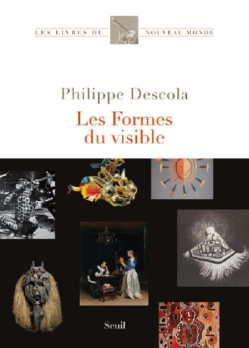 Les formes du visible - Une anthropologie de la figuration