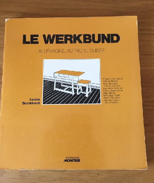 Le Werkbund Allemagne, Autriche, Suisse
