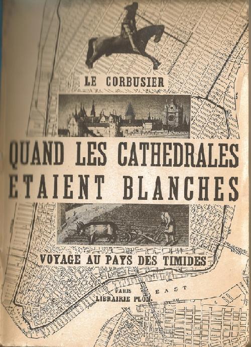 Quand les cathédrales étaient blanches