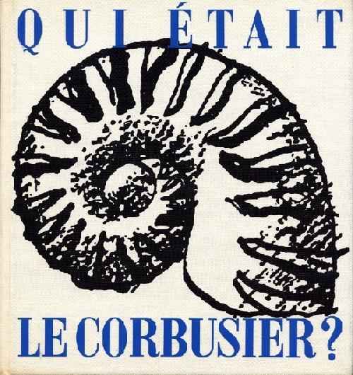 Qui était Le Corbusier ?