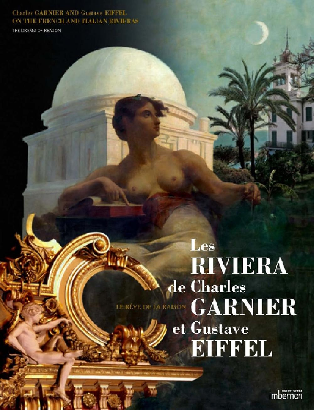 Charles Garnier and Gustave Eiffel on French and Italian Rivieras: The Dream of Reason