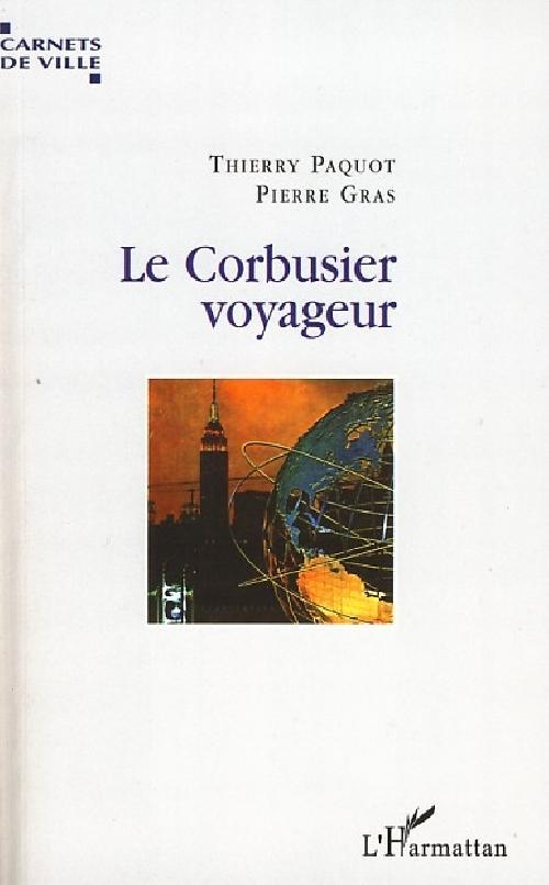 Le Corbusier voyageur