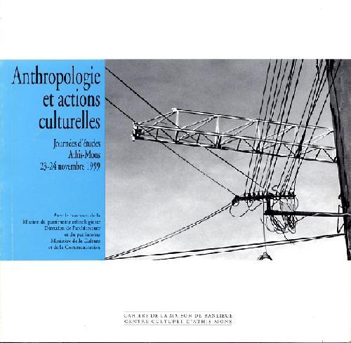Anthropologie et actions culturelles