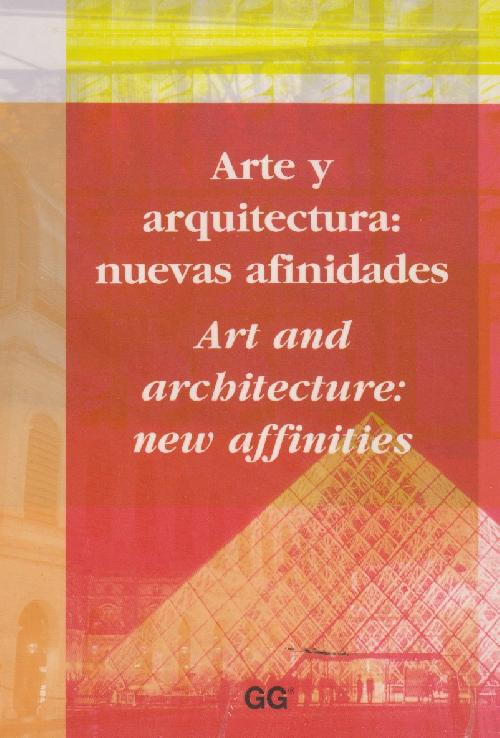 Arte y arquitectura: nuevas afinidades