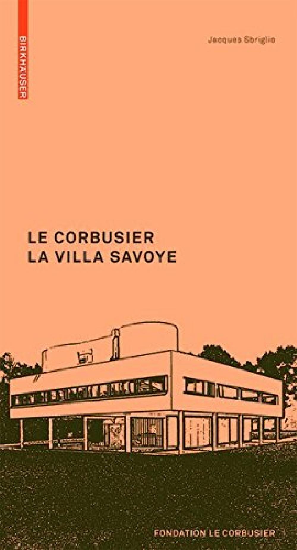 Le Corbusier - La villa Savoye