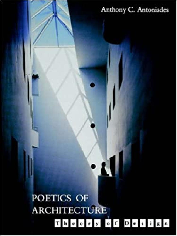 Poetics of Architecture