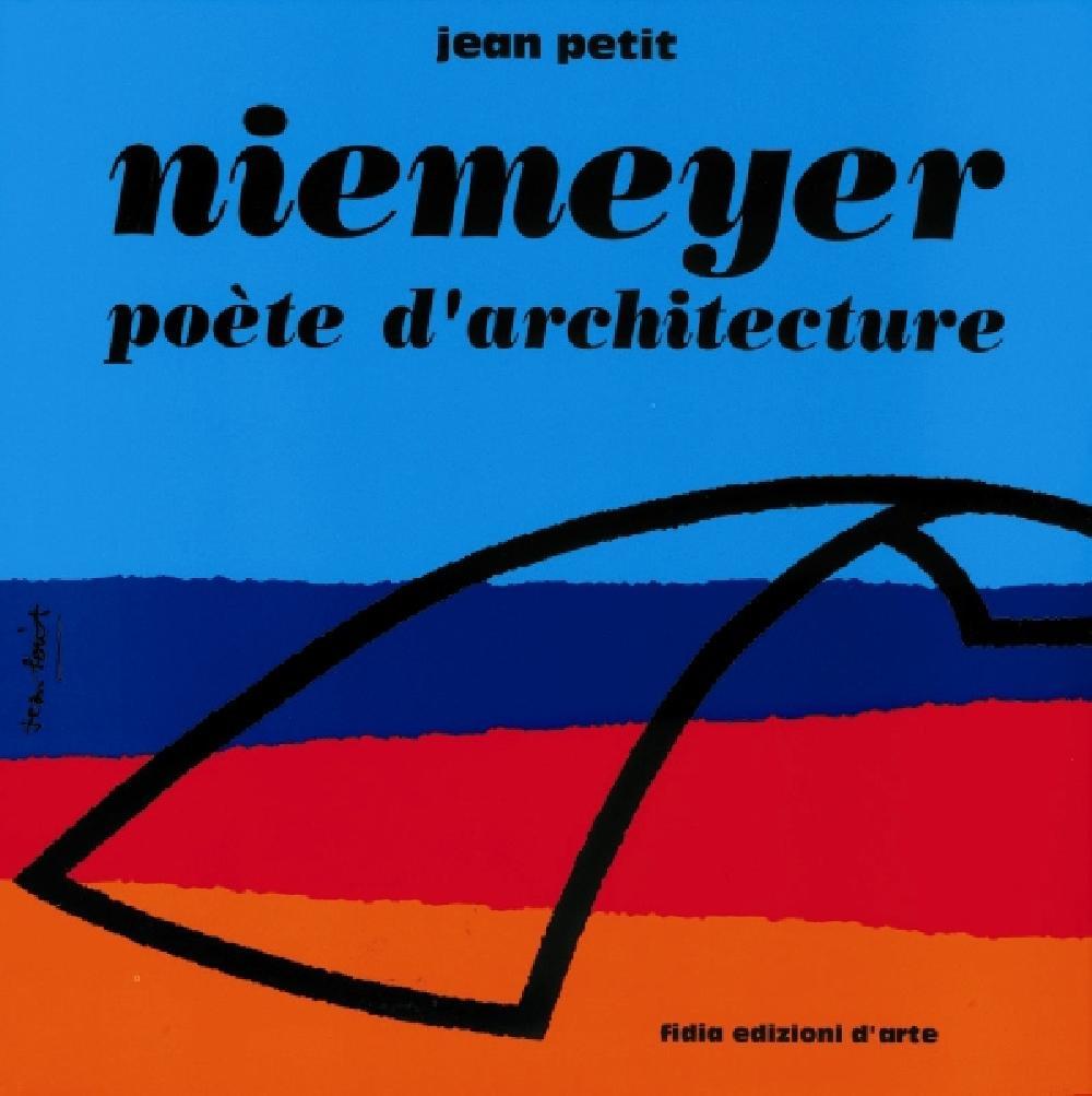 Niemeyer. Poète d'architecture