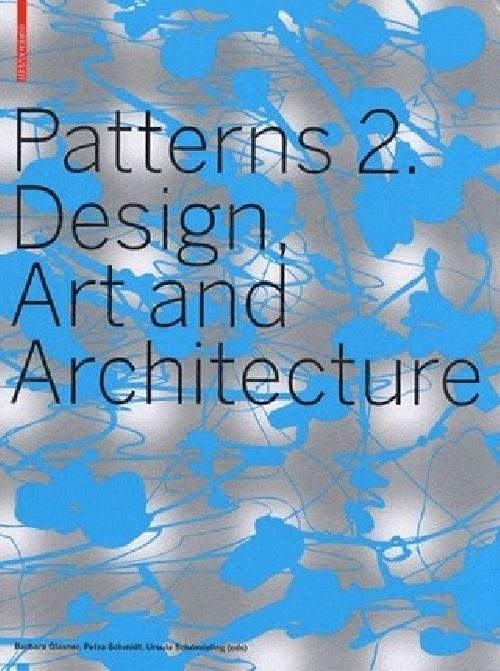 Patterns 2 Design Art and Architecture