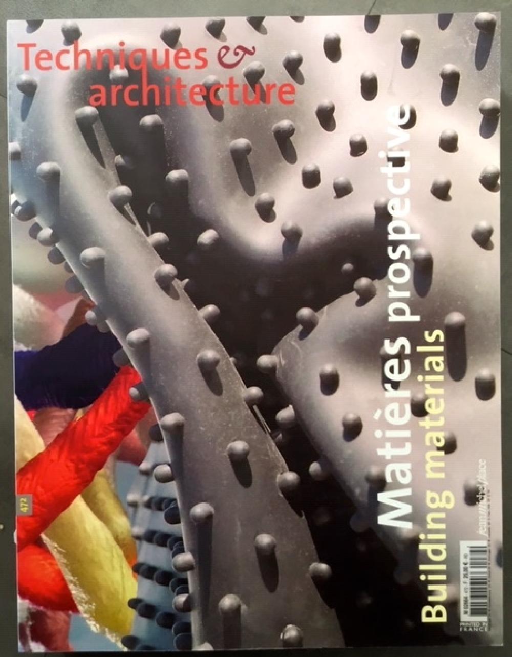 Techniques & architecture n°472 - Matières prospective