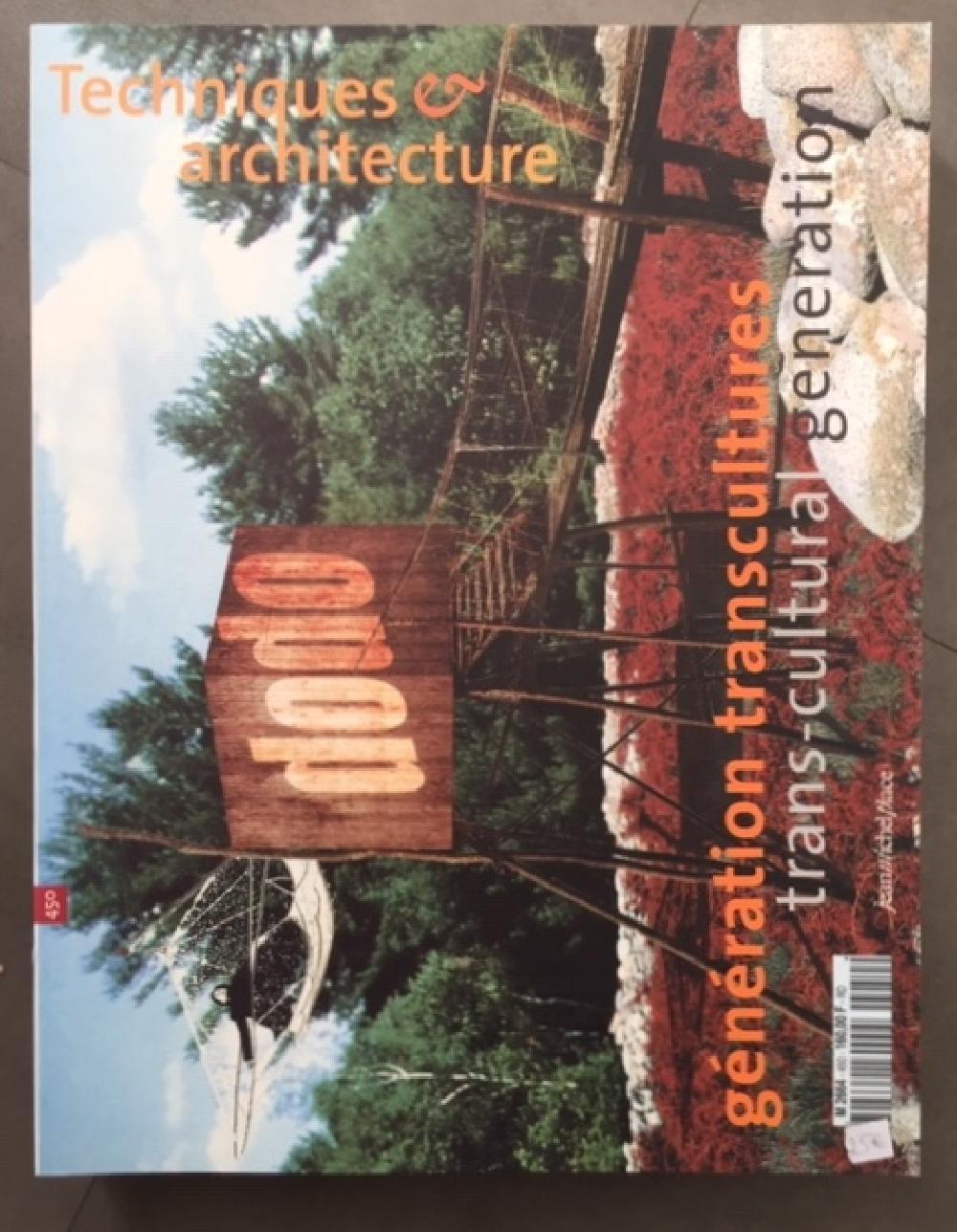 Techniques & architecture n°450 - Génération Transcultures