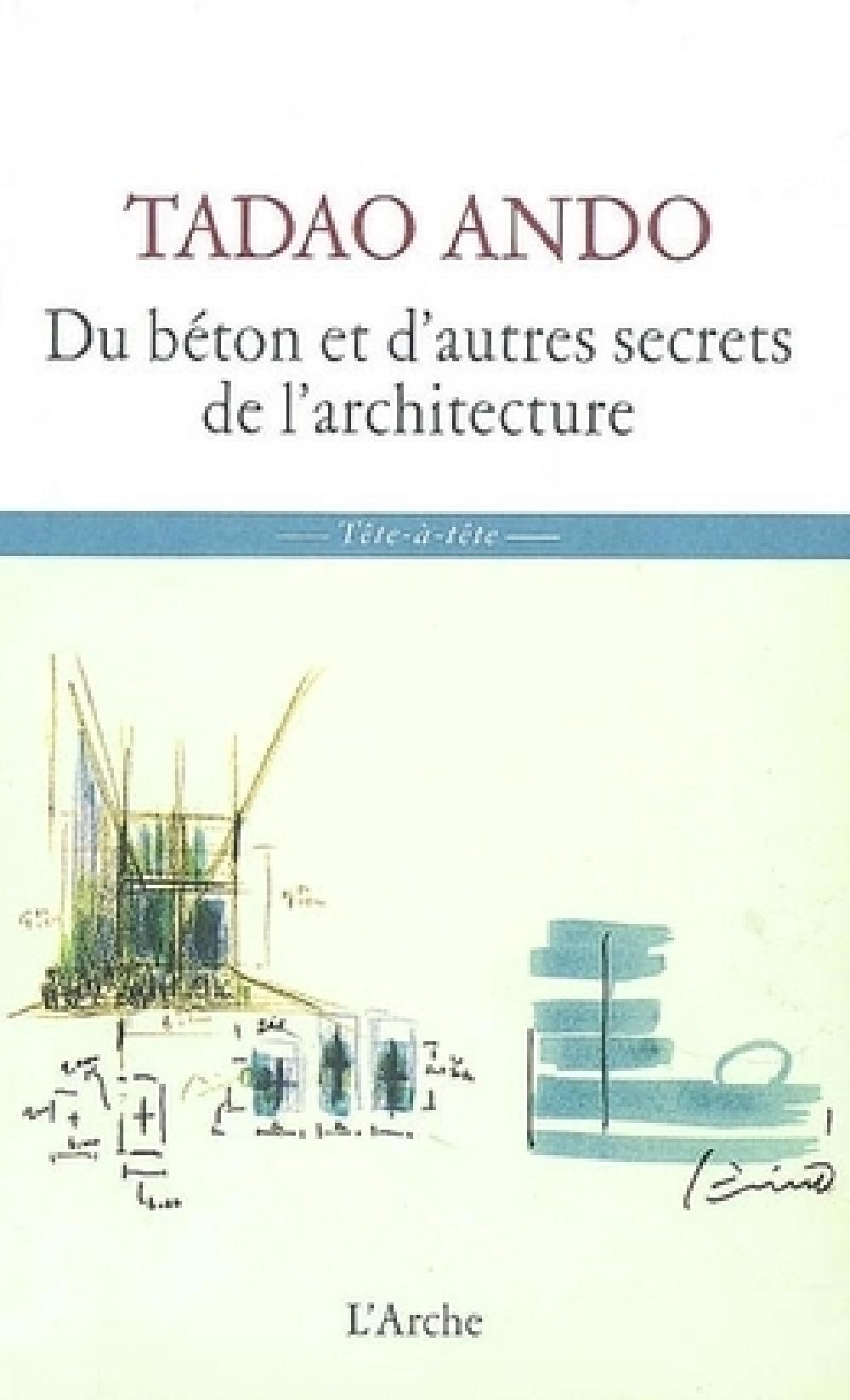 Tadao Ando - Du béton et d'autres secrets de l'architecture