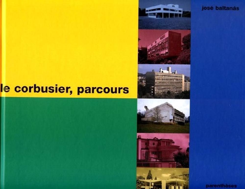 Le Corbusier, parcours