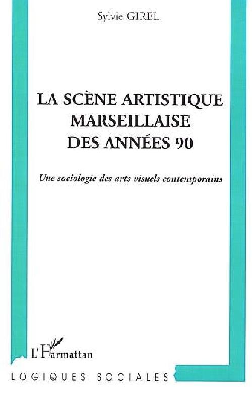 La scène artistique marseillaise des années 90