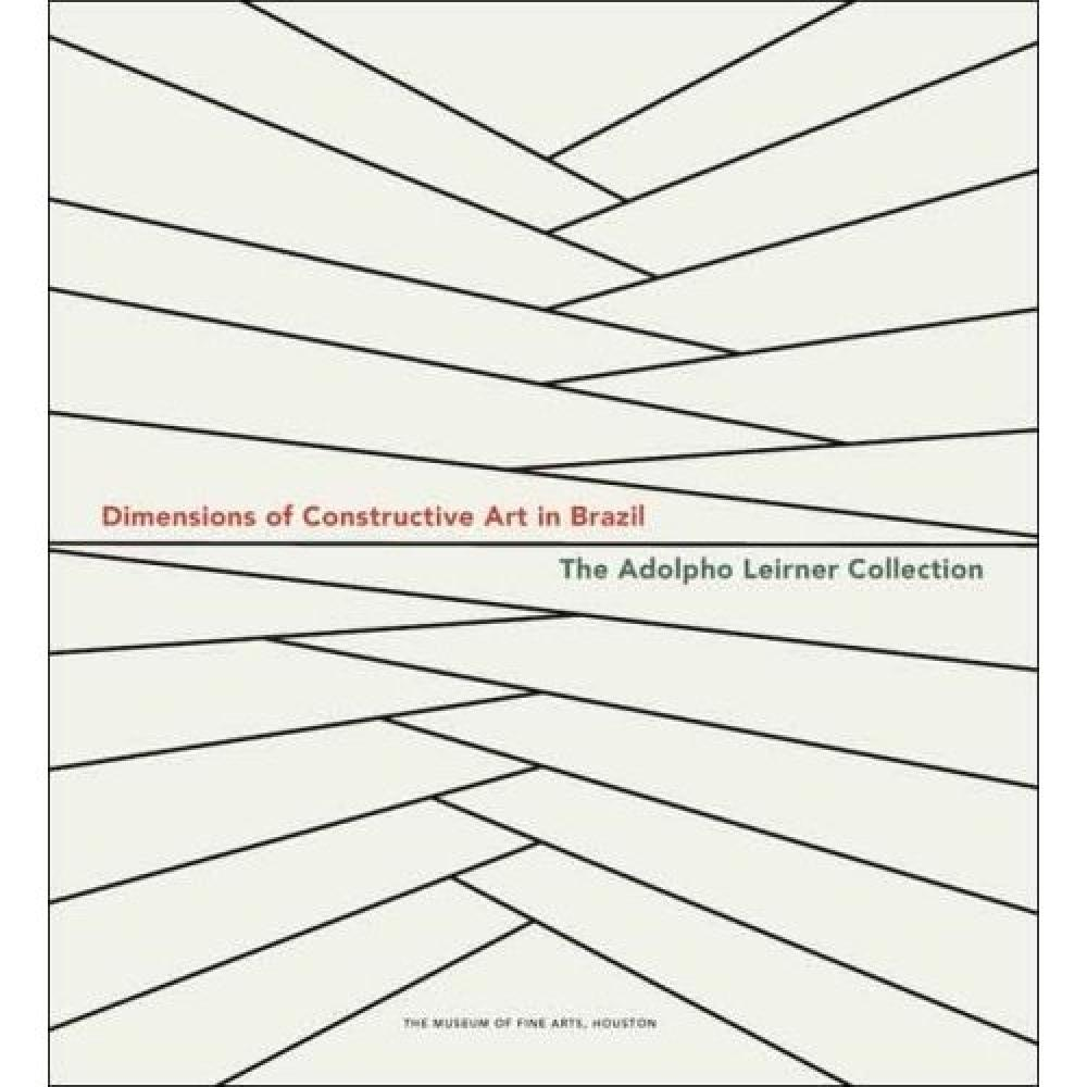 Dimensions of Constructive Art in Brazil