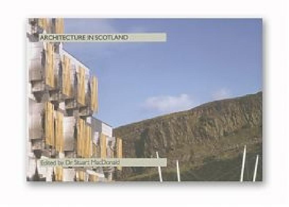 Architecture in Scotland 2002-2004