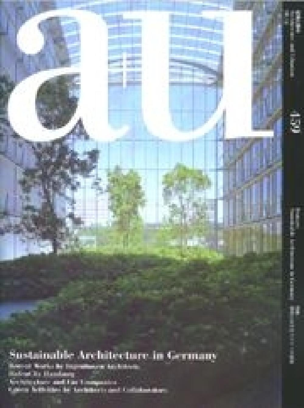 A+U 459 Sustainable Architecture in Germany