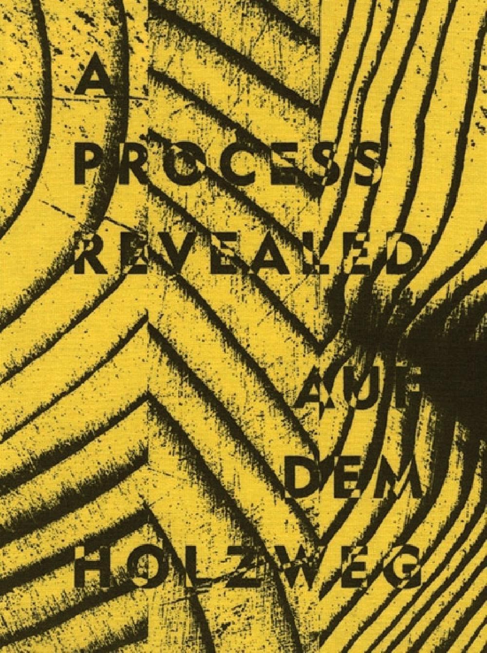A process revealed