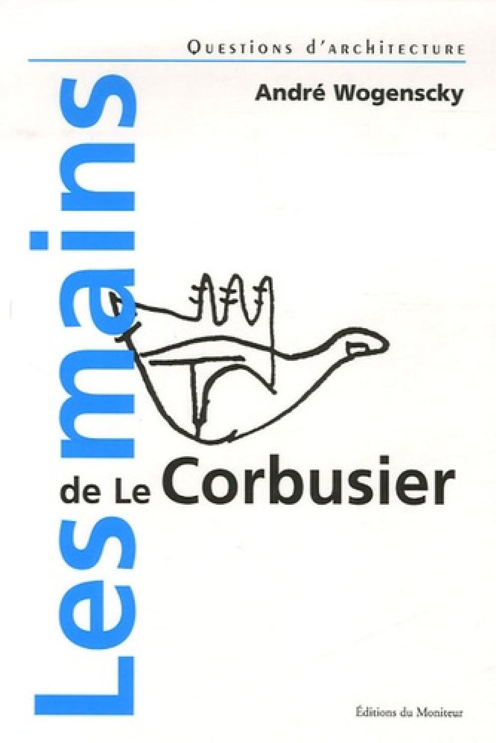 Les mains de Le Corbusier